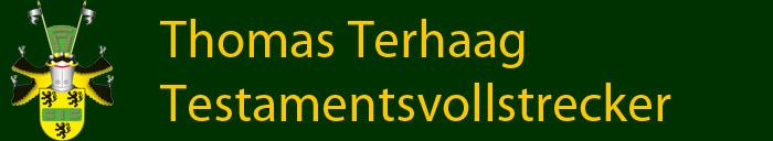 Thomas Terhaag, Testamentsvollstrecker